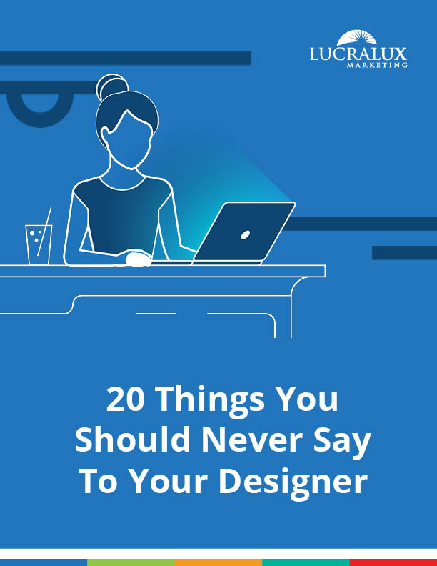 20 Things You Should Never Say To Your Designer